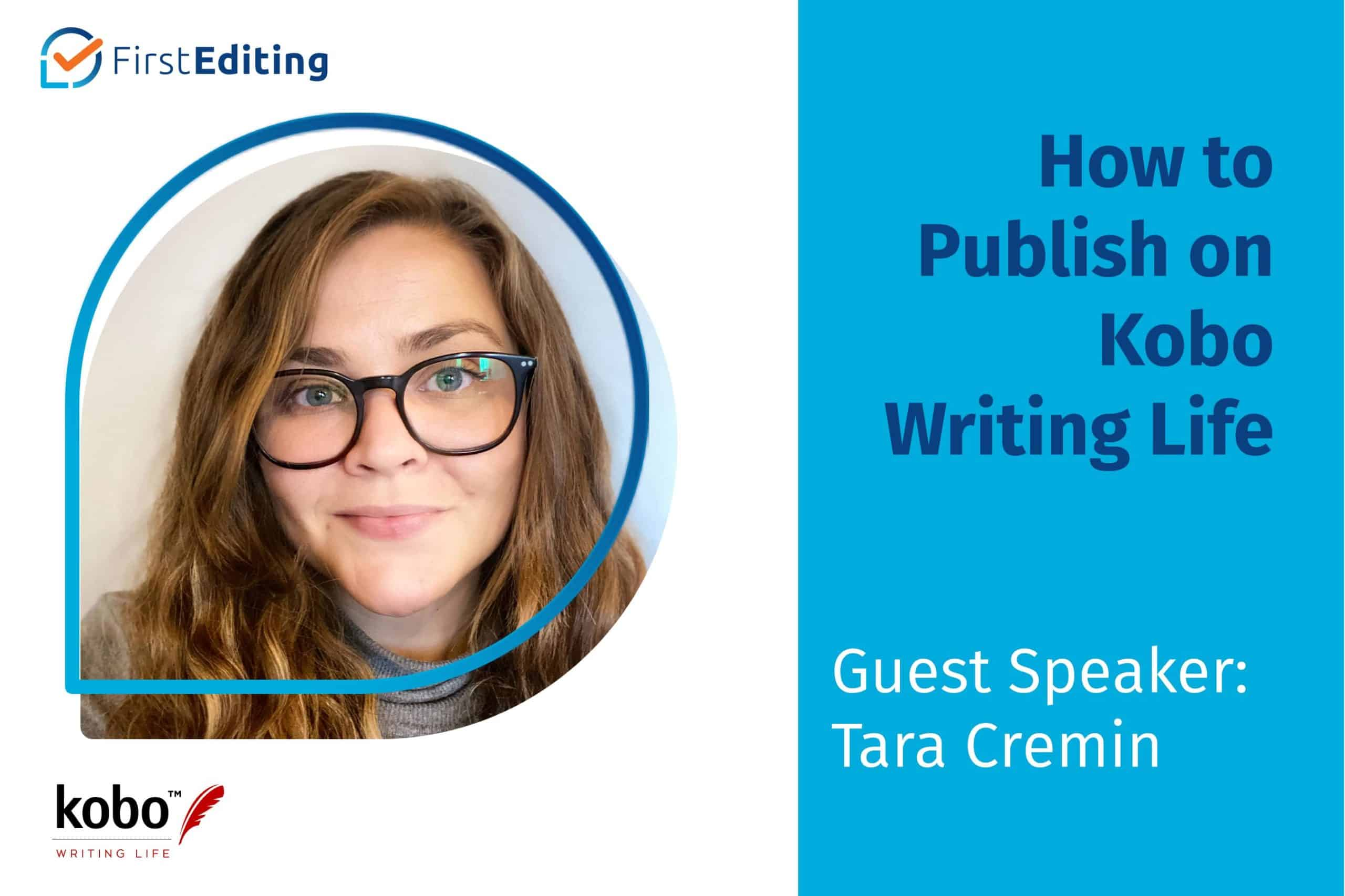 How to Publish on Kobo Writing Life with Tara Cremin