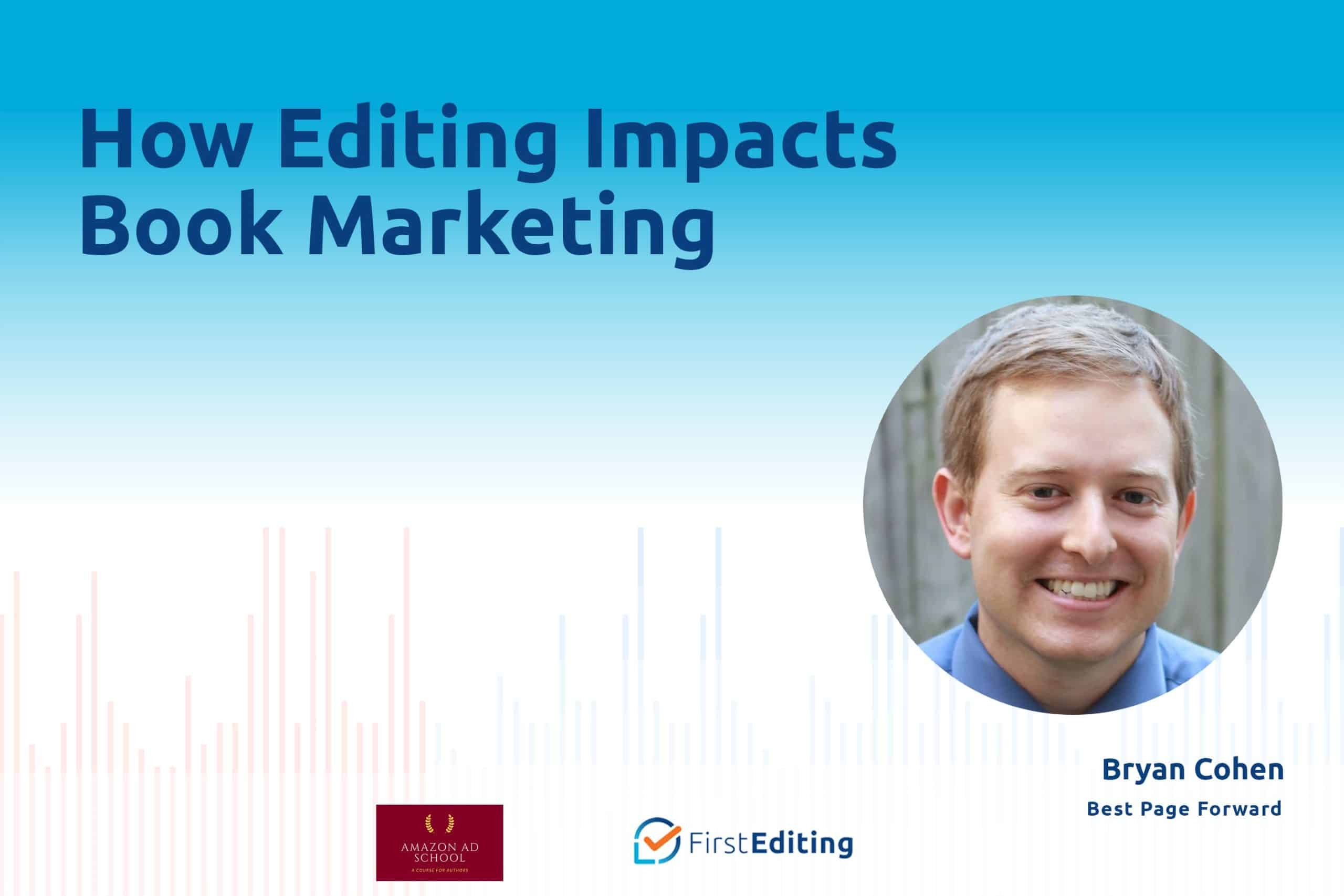 How Editing Impacts Book Marketing with Bryan Cohen