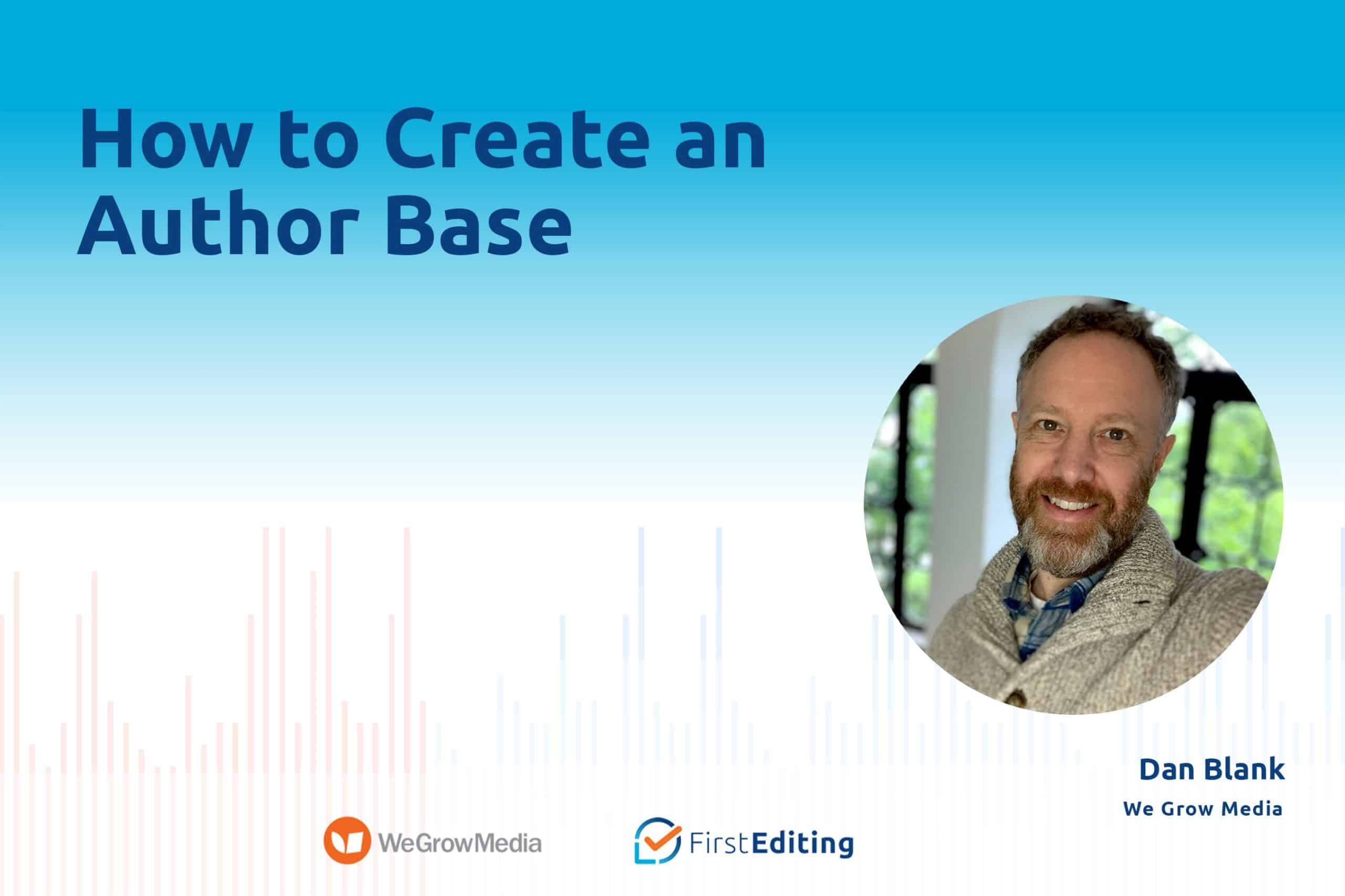 How to Create an Author Base with Dan Blank