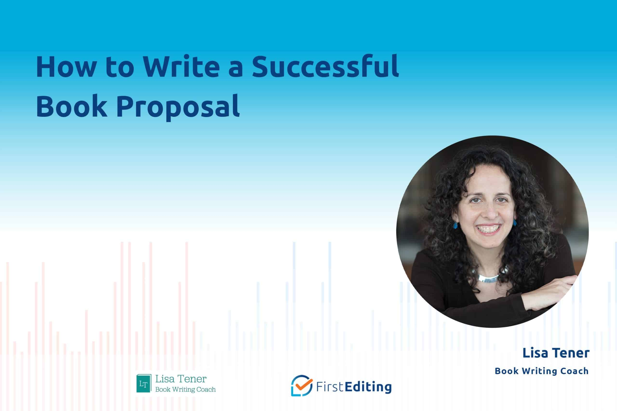 How to Write a Successful Book Proposal with Lisa Tener