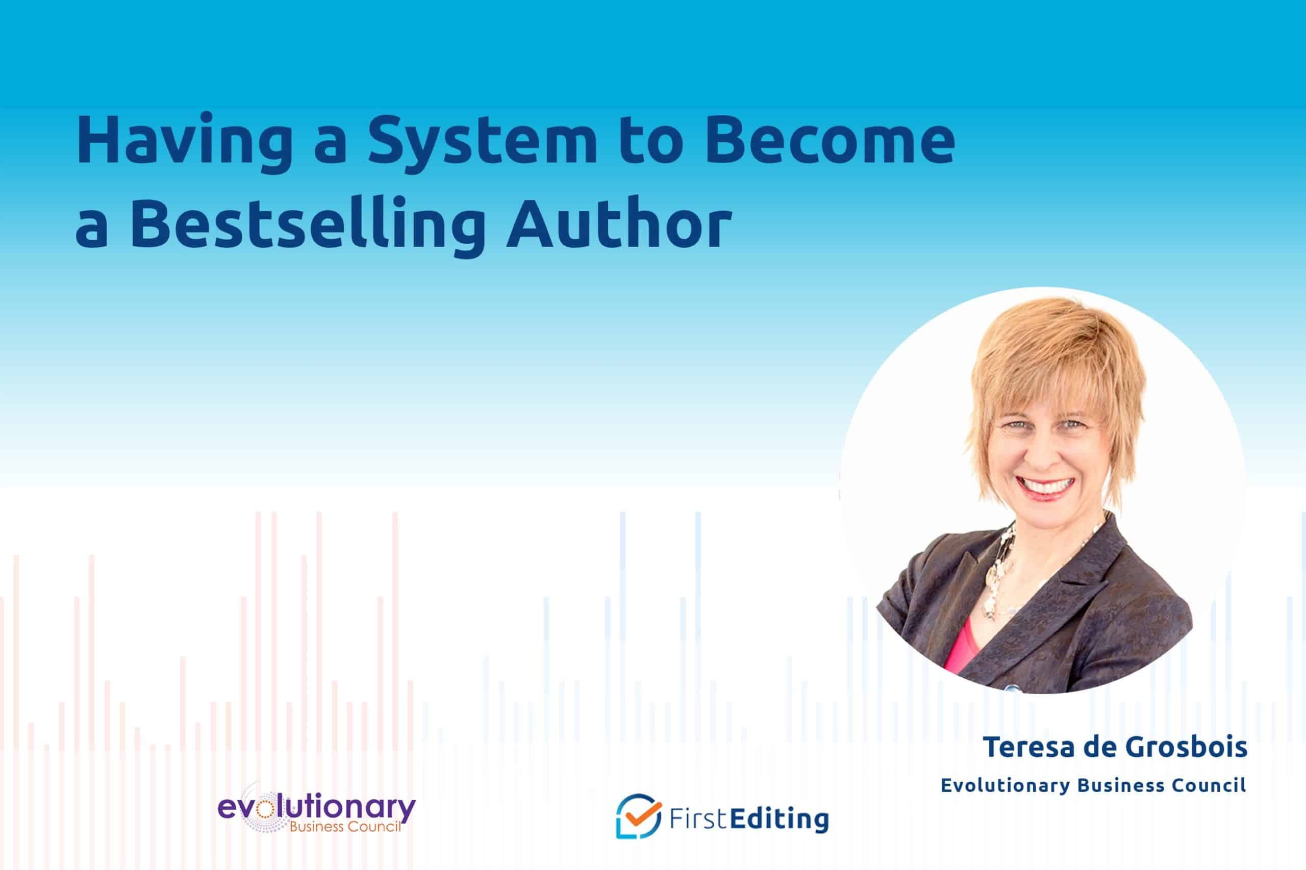 Having a System to Become a Bestselling Author with Teresa de Grosbois