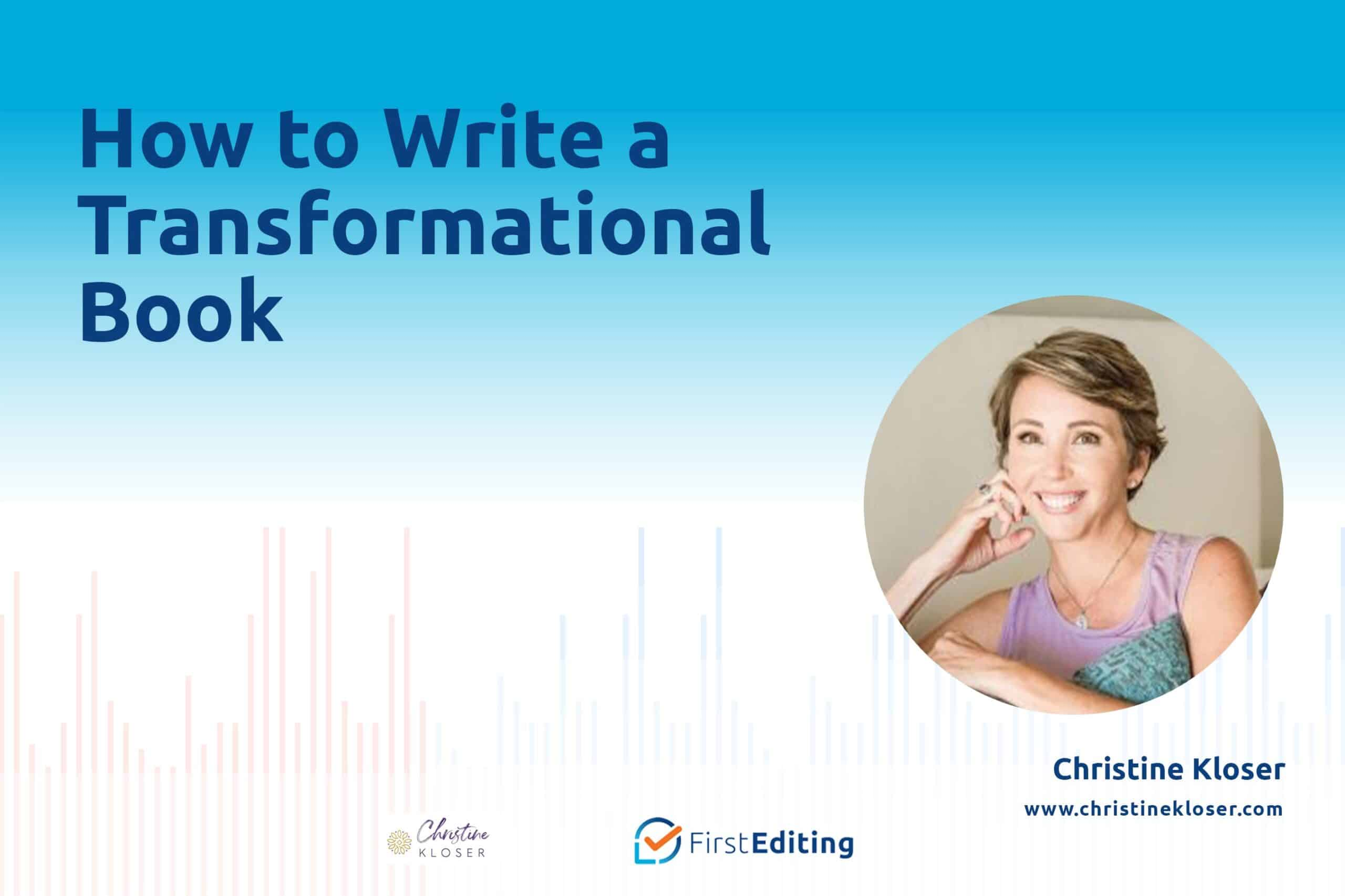 How to Write a Transformational Book with Christine Kloser