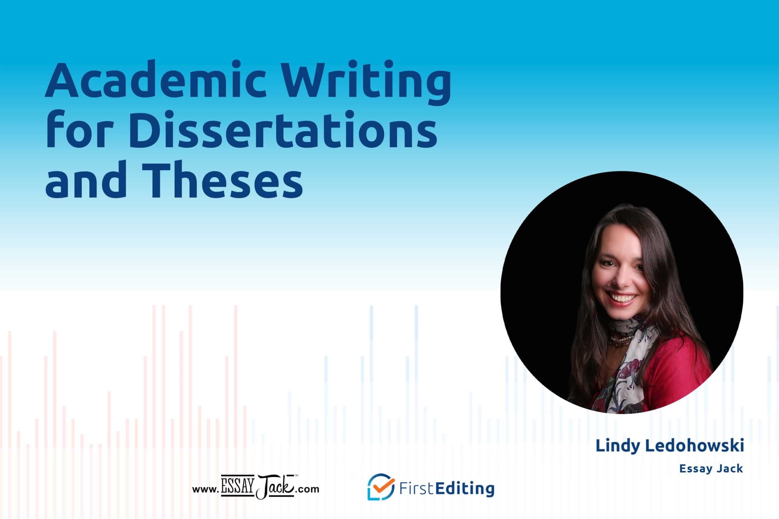 Academic Writing for Dissertations and Theses with Lindy Ledohowski