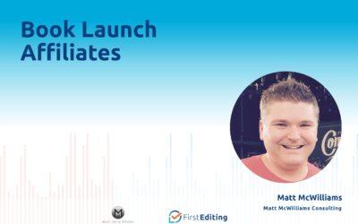 Book Launch Affiliates with Matt McWilliams
