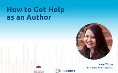 How to Get Help as an Author with Kate Tilton