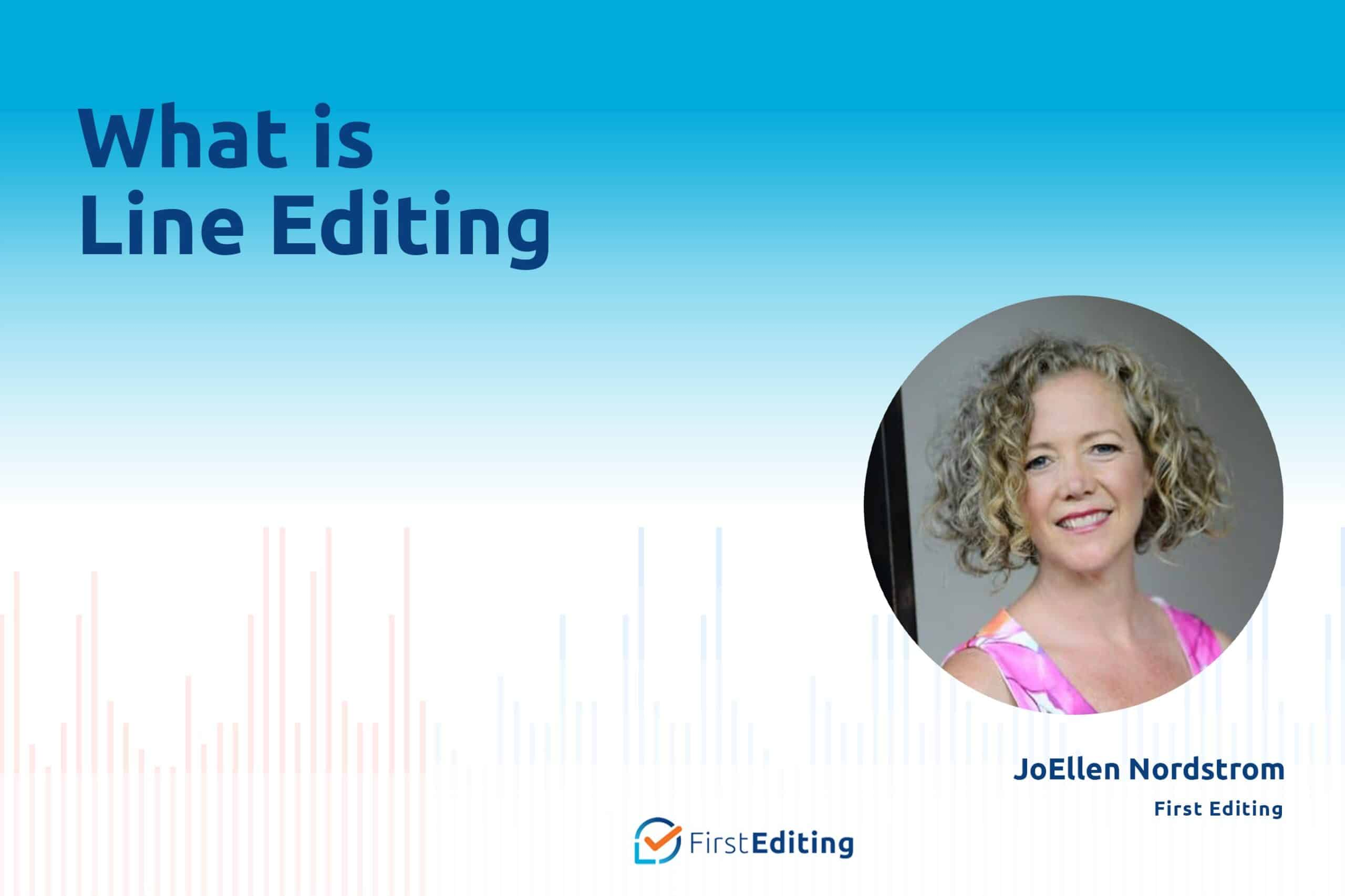 What is Line Editing with JoEllen Nordstrom