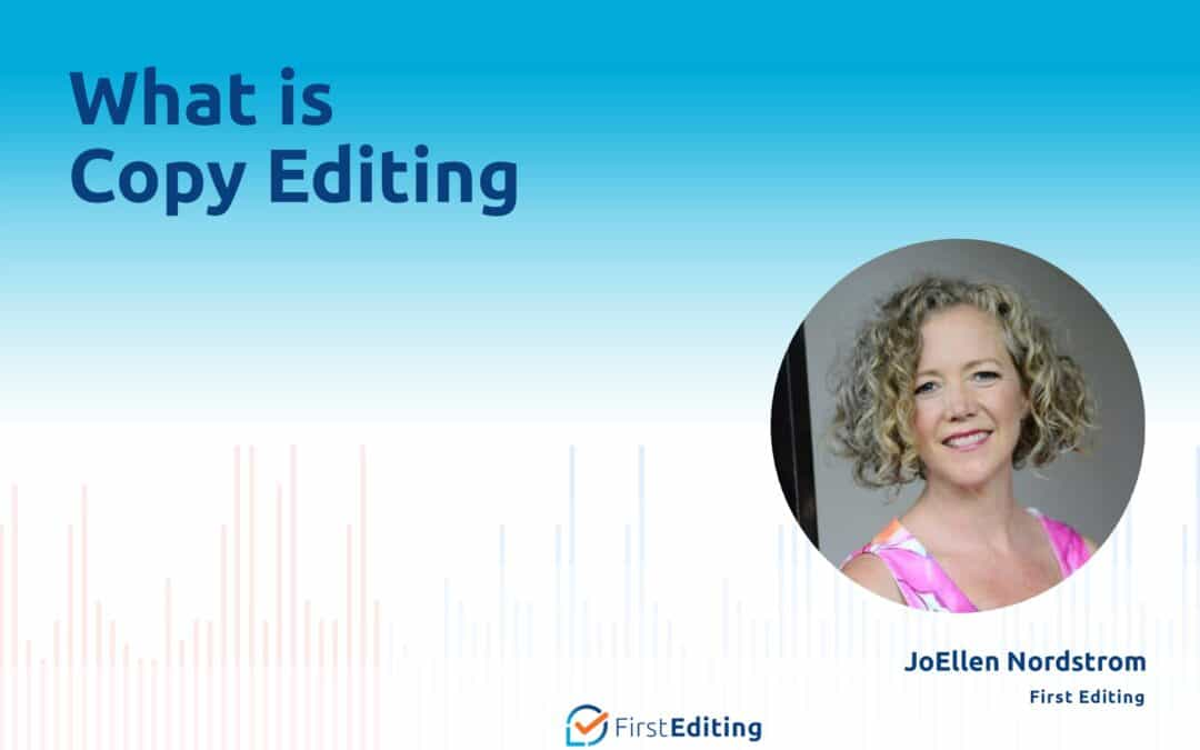 What is Copy Editing with JoEllen Nordstrom