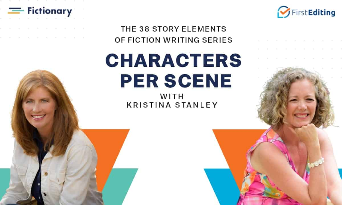 The Character Per Scene of Fiction Writing with Kristina Stanley