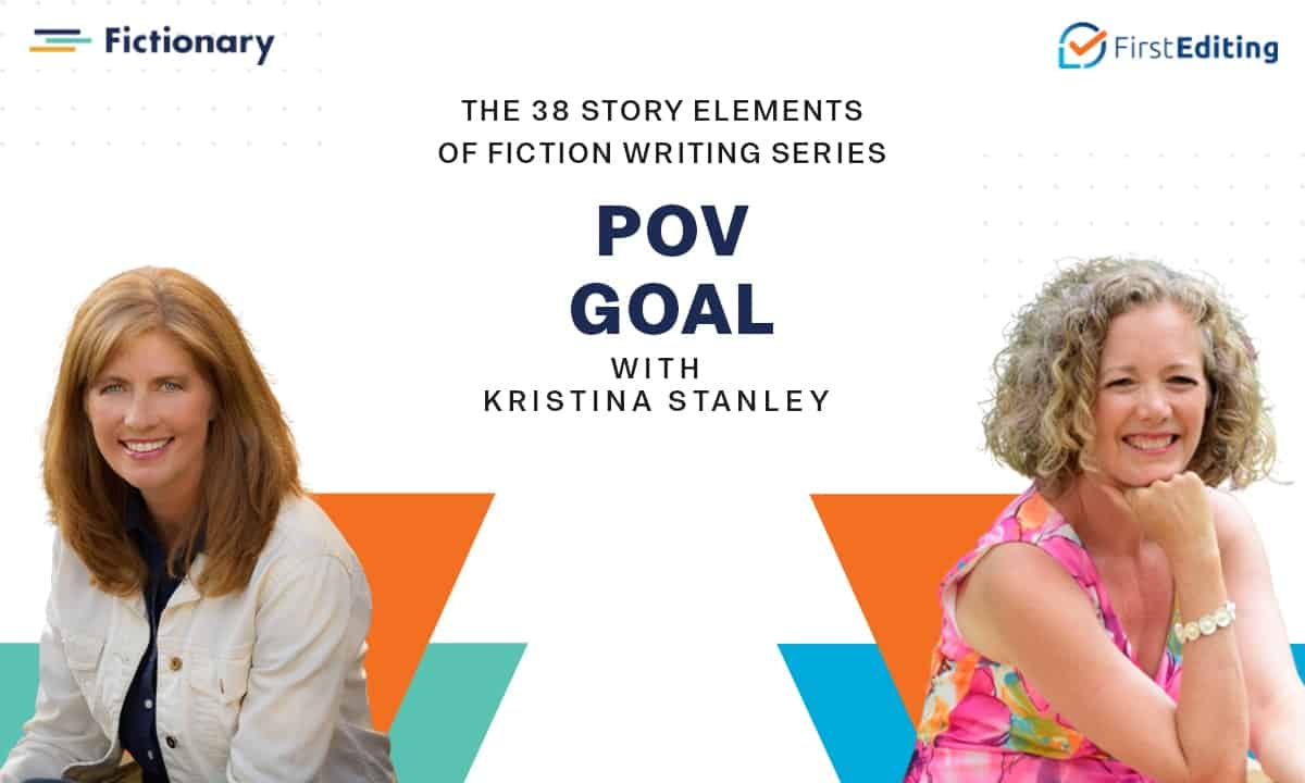 The POV Goal of Fiction Writing with Kristina Stanley