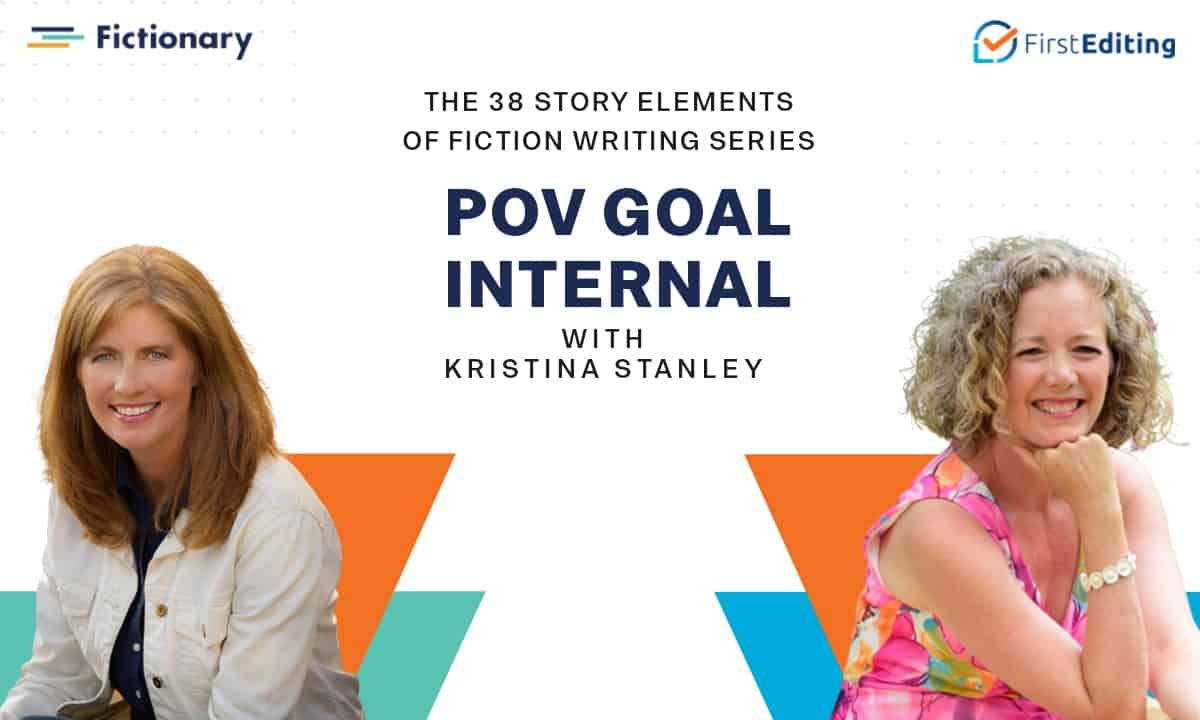 The POV Goal Internal of Fiction Writing with Kristina Stanley