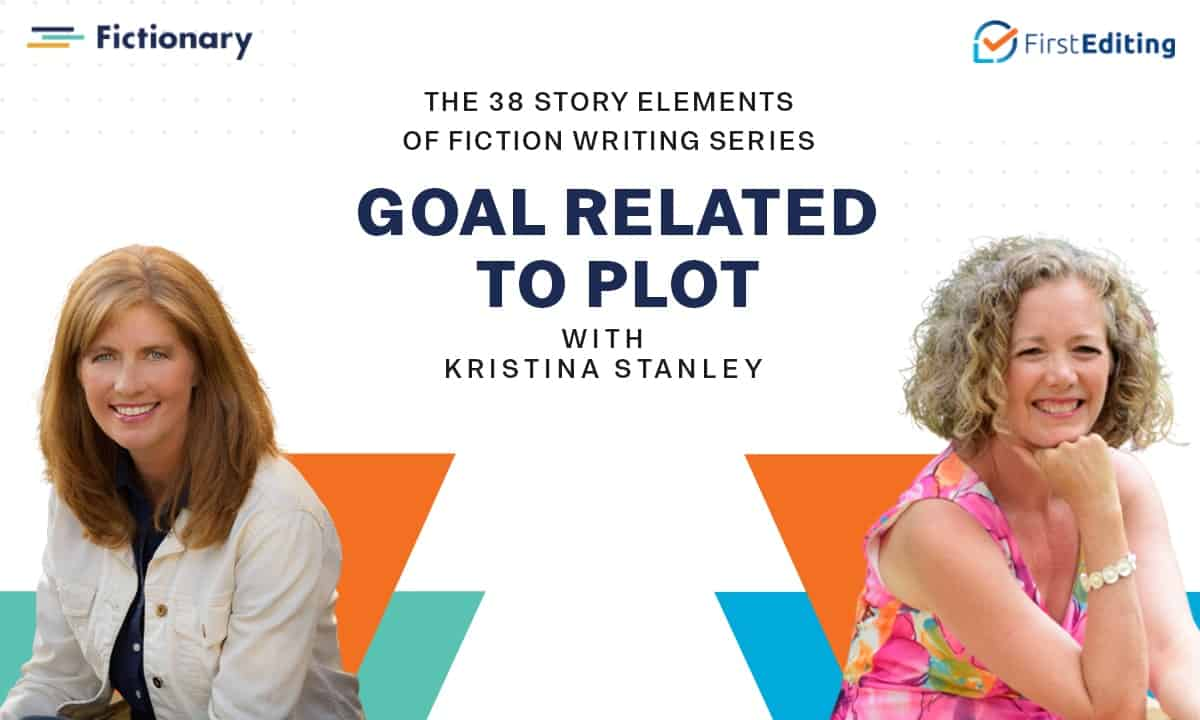 The Goal Related to Plot of Fiction Writing with Kristina Stanley
