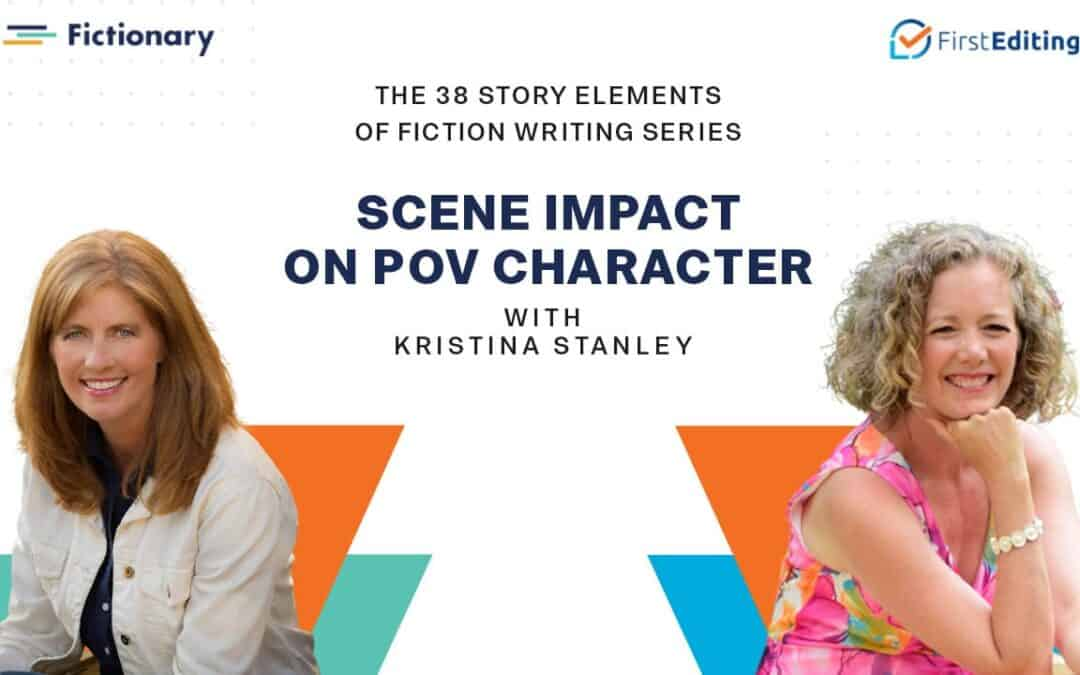 Scene Impact on POV Character with Kristina Stanley