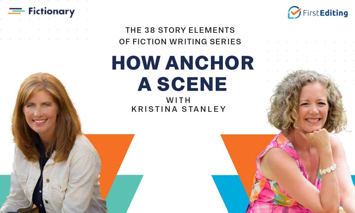 How Anchor a Scene with Kristina Stanley