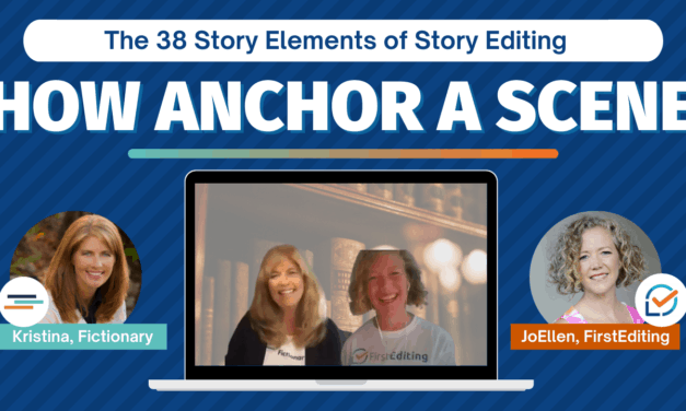 How Anchor a Scene – Improve Your Story Writing