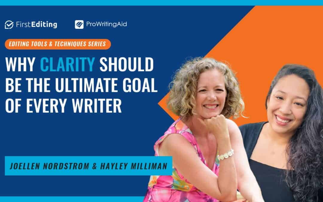 Why Clarity Should Be The Ultimate Goal of Every Writer