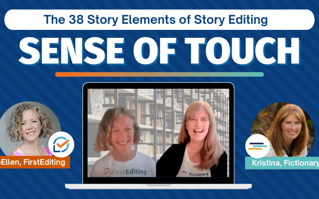 Sense of Touch – Improve Your Fiction Writing